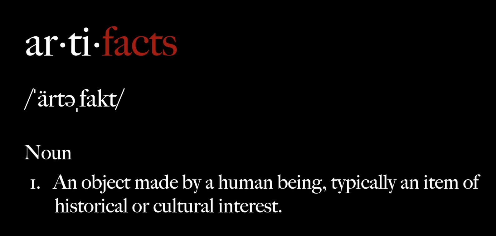 Title card for the artifacts movie series