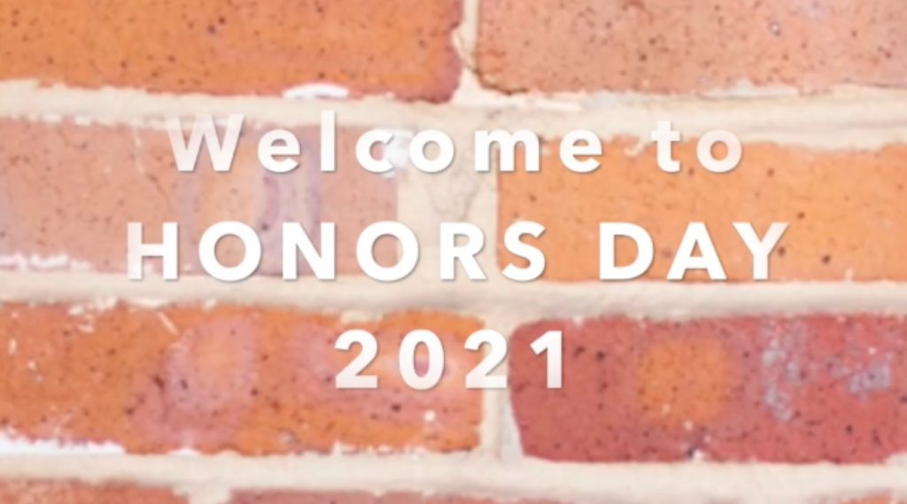 Welcome to Honors Day 2021