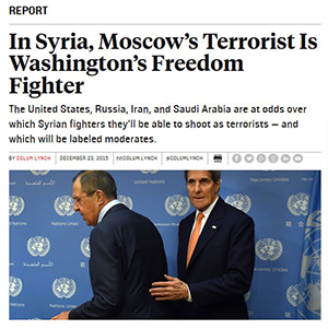a newspaper clipping with the headline In Syria, Moscows Terrorist Is Washingtons Freedom Fighter