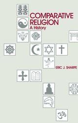 Eric Sharpe, Comparative Religion: A History, Second Edition